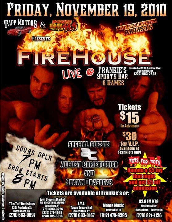 FIREHOUSE TOMORROW NIGHT AT FRANKIES~!~Nov. 19th