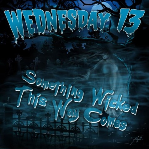 """Wednesday 13's new single """"Something Wicked"""" here!"""