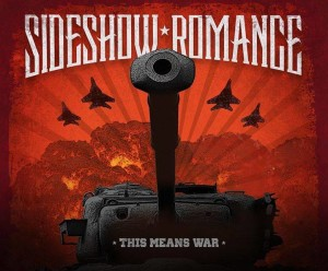 Sideshow Romance - This Means War